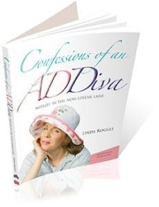Confessions of an ADDiva, Linda Roggli